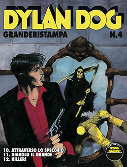 Dylan dog grande ristampa 4 comicsbox - Dylan dog attraverso lo specchio ...