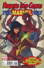 Breaking Into Comics The Marvel Way # 1
