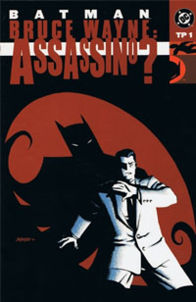 Batman: Bruce Wayne. Assassino? # 1