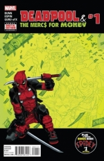 Deadpool & the Mercs for Money vol 1 # 1