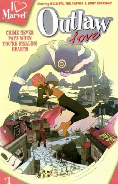 I (heart) Marvel: Outlaw Love # 1
