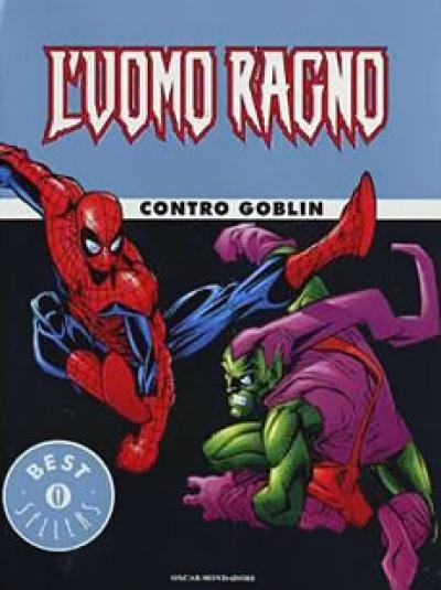 Oscar bestsellers l uomo ragno contro goblin
