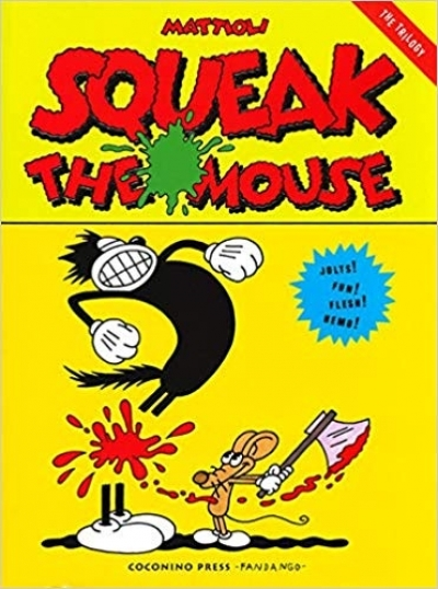 Squeak the Mouse - The Trilogy # 1