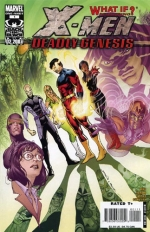 What If? X-Men Deadly Genesis # 1