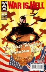 War is Hell: The First Flight of the Phantom Eagle # 1