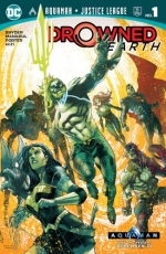 Aquaman/Justice League: Drowned Earth # 1