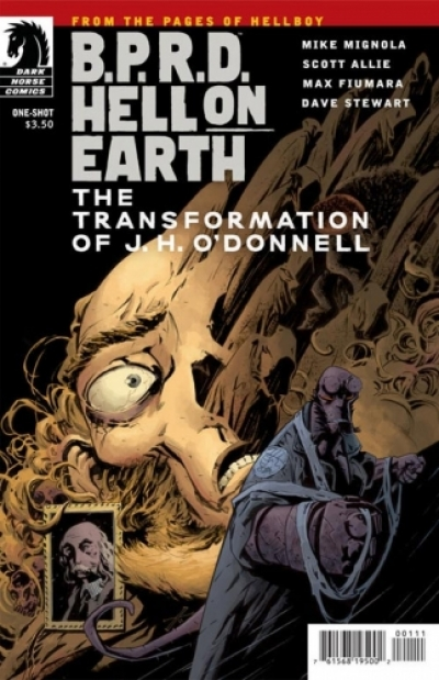 B.P.R.D. - Hell on Earth: The Transformation of J. H. O'Donnell  # 1