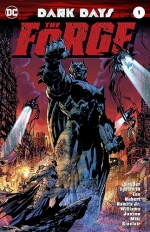 Dark Days: The Forge # 1