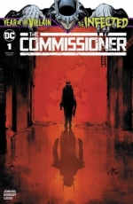 The Infected: The Commissioner # 1