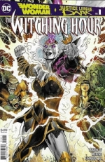 Wonder Woman and Justice League Dark: The Witching Hour # 1
