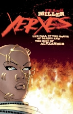 Xerxes: The Fall of the House of Darius and the Rise of Alexander # 1